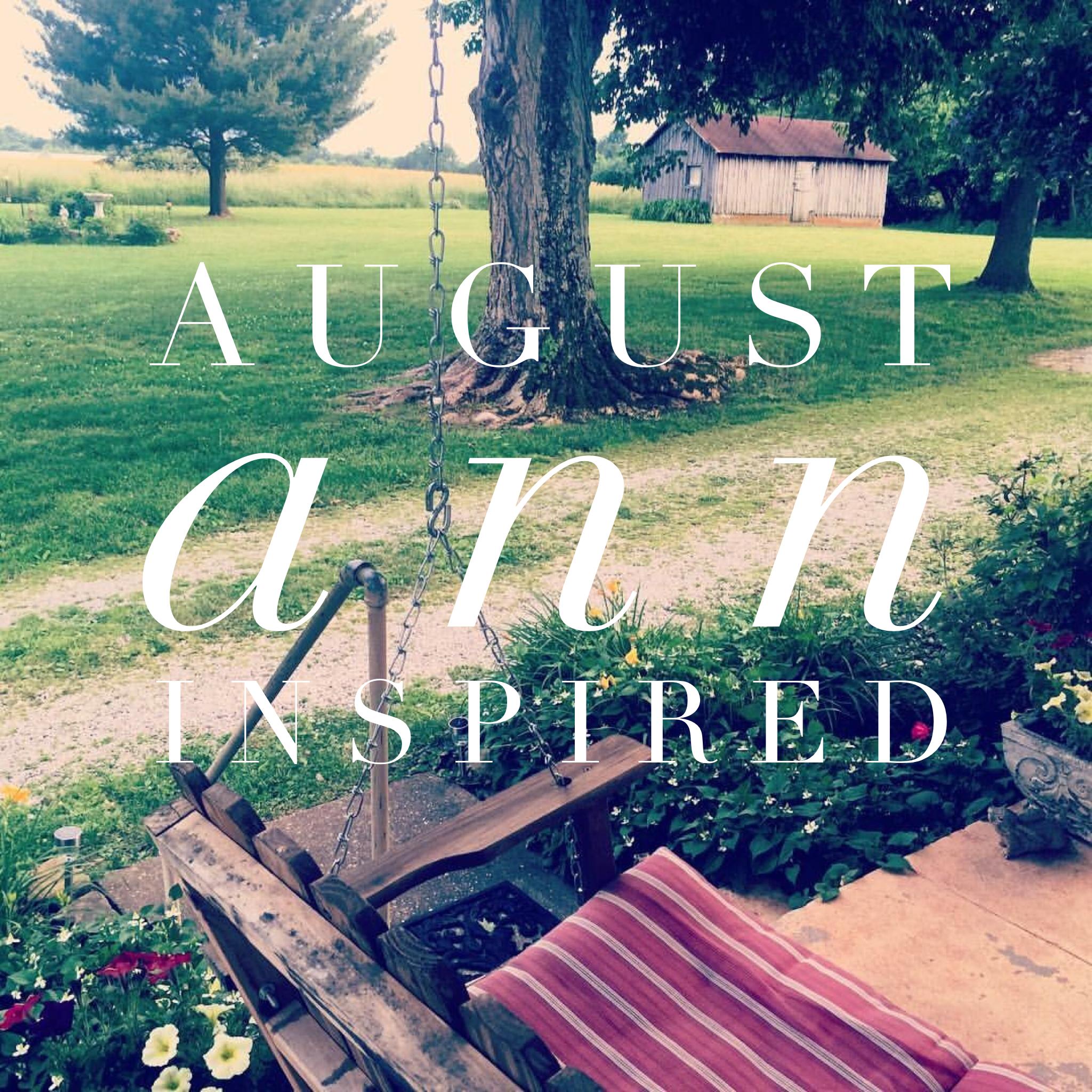 August Ann Inspired